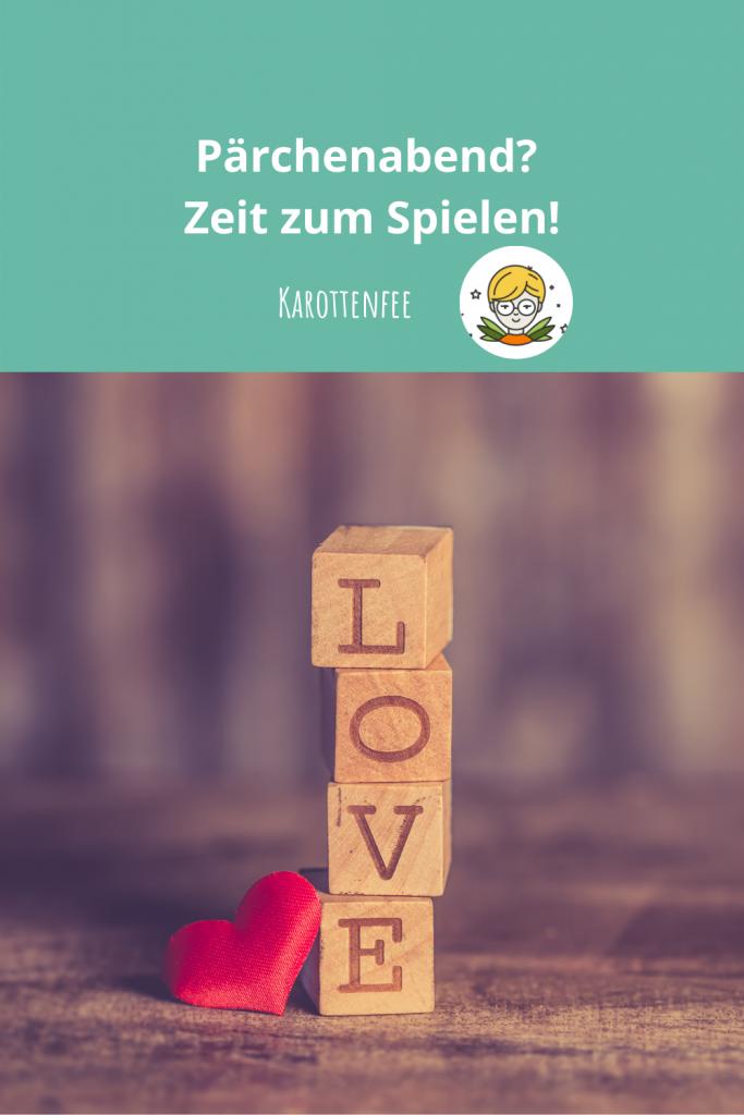 Pinterest-Pin: Pärchenabend? Zeit zum Spielen. zu sehen sind vier Holzwürfel mit der Aufschrift Love